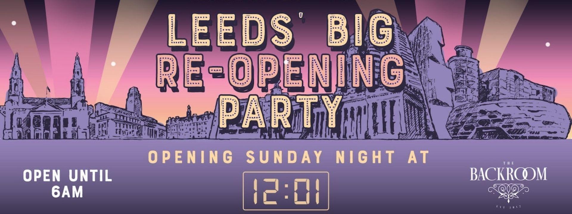 Leeds' Big Re-opening Party